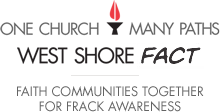 West Shore FaCT - Faith Communities Together for Frack Awareness